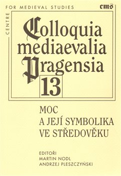 Obálka titulu Moc a její symbolika ve středověku