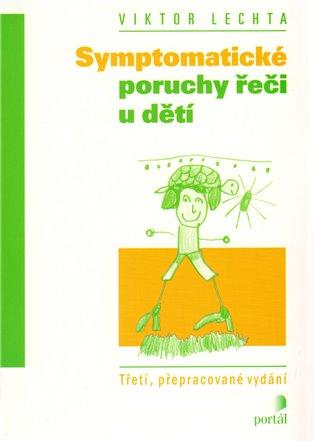 Symptomatické poruchy řeči u dětí - Viktor Lechta | Booksquad.ink