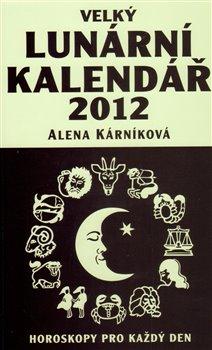 Obálka titulu Velký lunární kalendář 2012