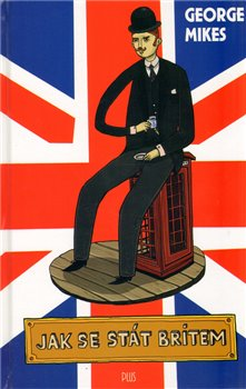 Obálka titulu Jak se stát Britem