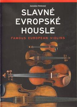 Obálka titulu Slavné evropské housle / Famous European Violins