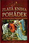 Obálka knihy Zlatá kniha pohádek - Největší pokladnice národních pohádek - 2. vydání