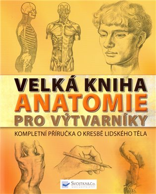 Velka Kniha Anatomie Pro Vytvarniky Kosmas Cz Vase Internetove