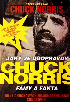 Obálka titulu Jaký je doopravdy Chuck Norris