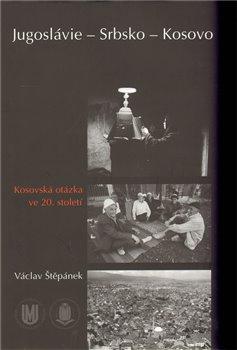 Obálka titulu Jugoslávie – Srbsko – Kosovo