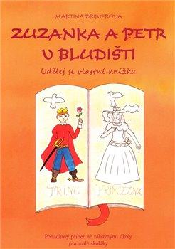 Obálka titulu Zuzanka a Petr v bludišti –  Udělej si vlastní knížku