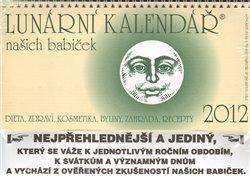 Obálka titulu Lunární kalendář 2012 + Pátý rok s Měsícem