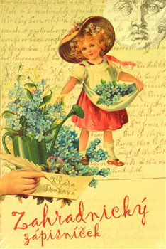 Obálka titulu Zahradnický zápisníček + Tajné bylinkové recepty