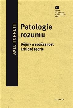 Obálka titulu Patologie rozumu