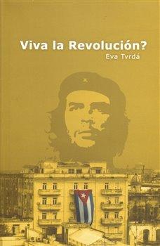 Obálka titulu Viva la Revolución?