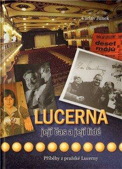 Obálka titulu Lucerna, její čas a její lidé