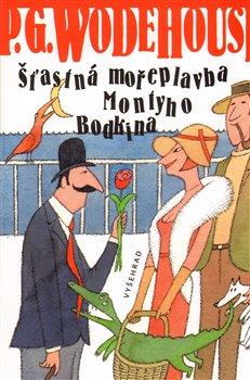 Obálka titulu Šťastná mořeplavba Montyho Bodkina