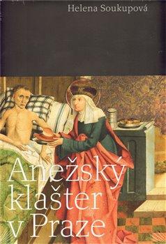 Obálka titulu Anežský klášter v Praze