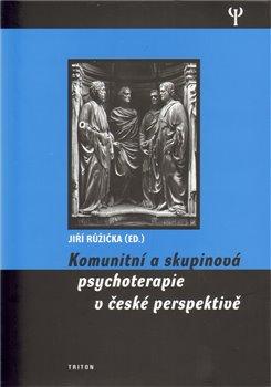 Obálka titulu Komunitní a skupinová psychoterapie v české perspektivě