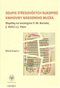 Obálka titulu Soupis středověkých rukopisů Knihovny Národního muzea