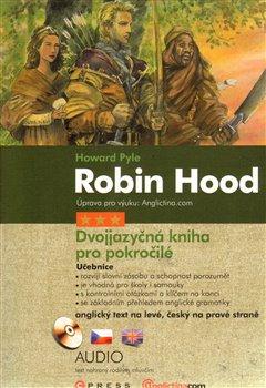 Robin Hood. Dvojjazyčná kniha pro pokročilé - Howard Pyle