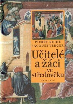 Obálka titulu Učitelé a žáci ve středověku