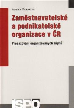 Obálka titulu Zaměstnavatelské a podnikatelské organizace v ČR