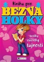Kniha pro bezva holky