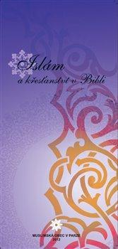 Obálka titulu Islám a křesťanství v Bibli