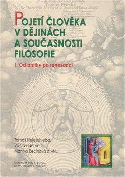 Obálka titulu Pojetí člověka v dějinách a současnosti filozofie I.