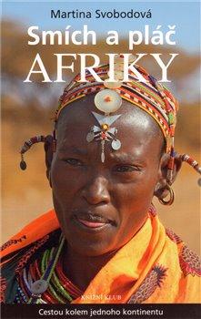 Obálka titulu Smích a pláč Afriky aneb cestou kolem jednoho kontinentu