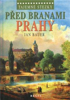Obálka titulu Před branami Prahy