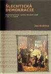 Obálka knihy Šlechtická demokracie