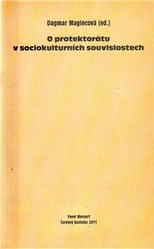 Obálka titulu O protektorátu v sociokulturních souvislostech