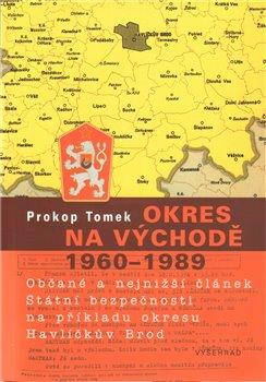 Obálka titulu Okres na východě 1960-1989