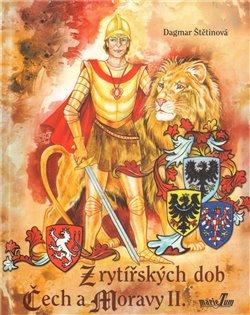 Obálka titulu Z rytířských dob Čech a Moravy II.