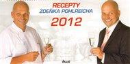 Kalendář-Recepty Zdeňka Pohlreicha 2012