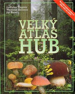 Obálka titulu Velký atlas hub