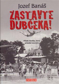 Obálka titulu Zastavte Dubčeka!