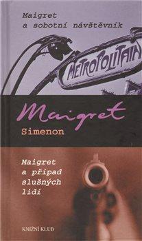 Obálka titulu Maigret a sobotní návštěvník, Maigret a případ slušných lidí