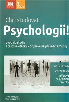 Obálka titulu Chci studovat  Psychologii!