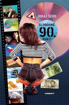 Obálka titulu Slobodné 90. roky