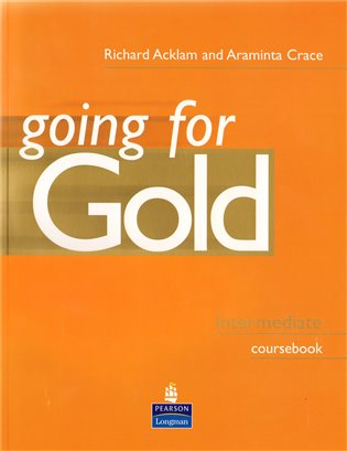 Going for Gold INT CB - Richard Acklam,   Booksquad.ink