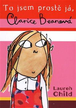 Obálka titulu To jsem prostě já, Clarice Beanová