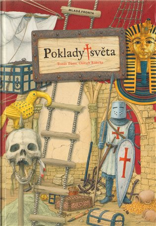 Poklady světa:Ilustrovaná příručka hledače pokladů - Oldřich Růžička,   Replicamaglie.com