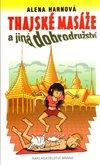 Obálka knihy Thajské masáže a jiná dobrodružství