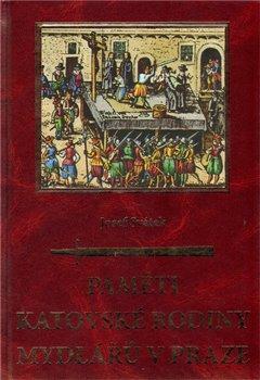 Obálka titulu Paměti katovské rodiny Mydlářů