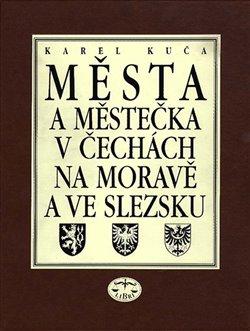 Obálka titulu Města a městečka v Čechách, na Moravě a ve Slezsku/ 8. díl V-Ž
