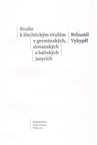 Studie k šlechtickým titulům v germánských, slovanských a baltských jazycích