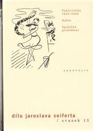 Dílo Jaroslava Seiferta, sv. 13.
