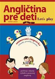 Angličtina pre deti Let´s play + DVD