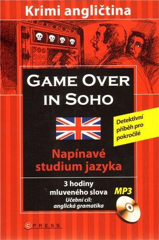 Game over in SOHO:Krimi angličtina - Sarah Trenker | Booksquad.ink