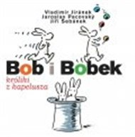 Bob i Bobek, králiki z kapelusza