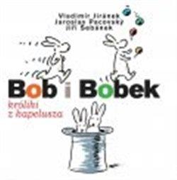Obálka titulu Bob i Bobek, králiki z kapelusza