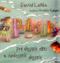 Obálka titulu Pohádky pro dospělé děti a nedospělé dospělé